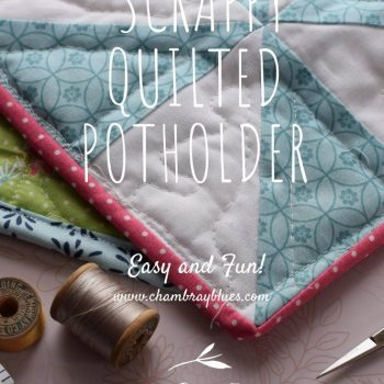 Scrappy Potholder|Chambray Blues Blog|Chambrayblues.com