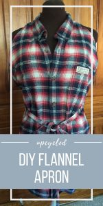 DIY Flannel Apron Using a Men's Shirt | Chambray Blues | www.chambrayblues.com
